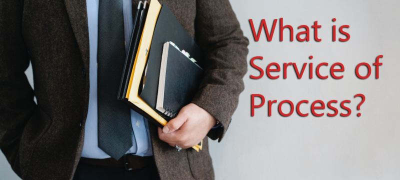 What is Service of Process, what if you fear your spouse does not want to be served and what can you do about it!